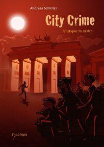 "Cover ""City Crime"" Blutspur in Berlin"